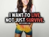 i want to live not just survive cover