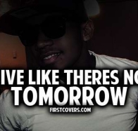 like theres no tomorrow cover