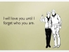 Love You Until I Forget Who You Are Facebook Cover