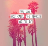 the less you care the happier youll be cover