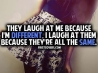 they laugh because im different cover